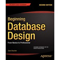Beginning Database Design: From Novice to Professional (Paperback)