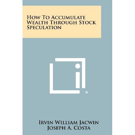 How to Accumulate Wealth Through Stock Speculation - image 1 de 1