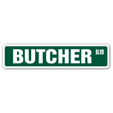 BUTCHER Street Sign meat cutter supermarket seafood market | Indoor/Outdoor |  24