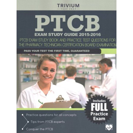 PTCB Exam Study Guide 2015-2016 : PTCB Exam Study Book and Practice ...