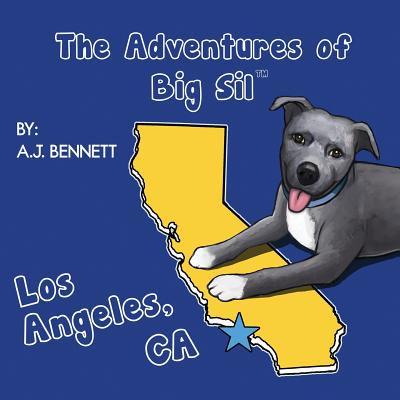 The Adventures of Big Sil Los Angeles, CA - eBook