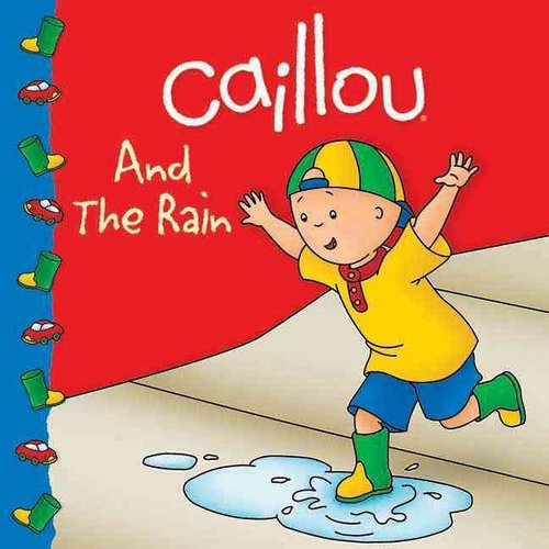 Caillou and the Rain