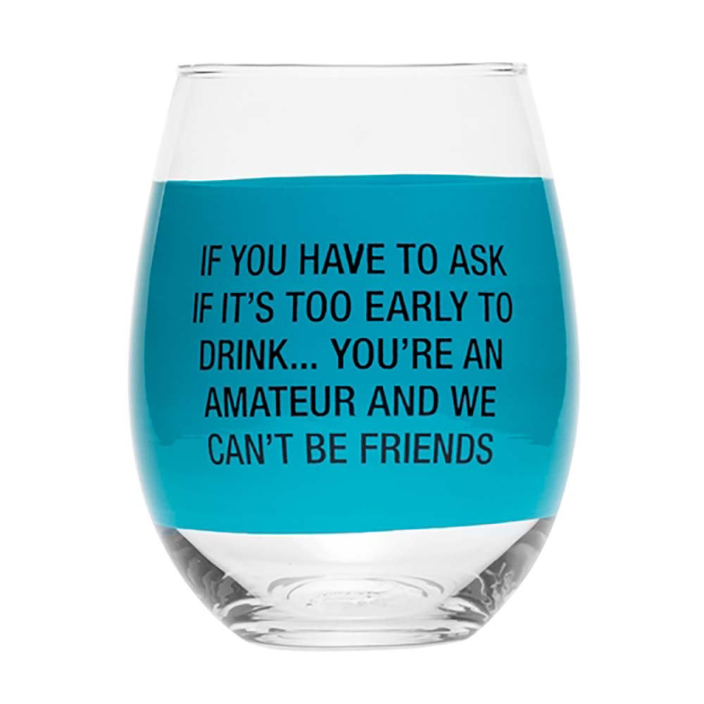 About Face Designs Wine Glass- You're An Amateur by About Face Designs
