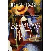 Behaving Well (Hardcover)