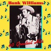 Hank Williams 40 Greatest Hits (Vinyl)