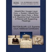 Idlewild Bon Voyage Liquor Corp. V. Epstein; Idlewild Bon Voyage Liquor Corp. V. Bicks U.S. Supreme Court Transcript of Record with Supporting Pleadings