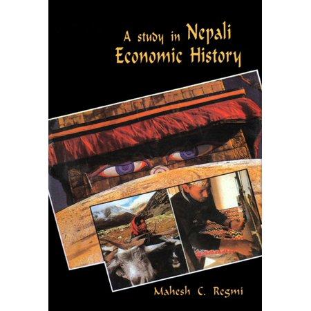 A Study in Nepali Economic History 1768-1846 -