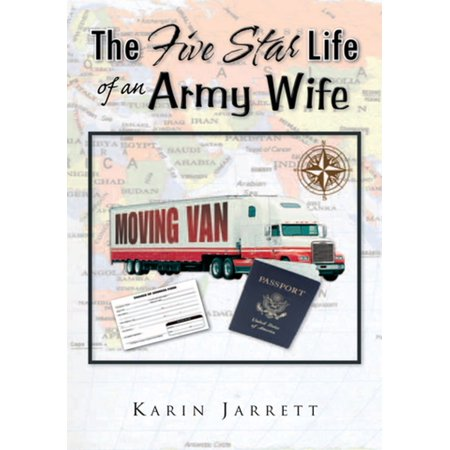 The Five Star Life of an Army Wife -