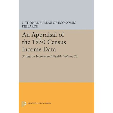 An Appraisal Of The 1950 Census Income Data  Volume 23  Studies In Income And Wealth