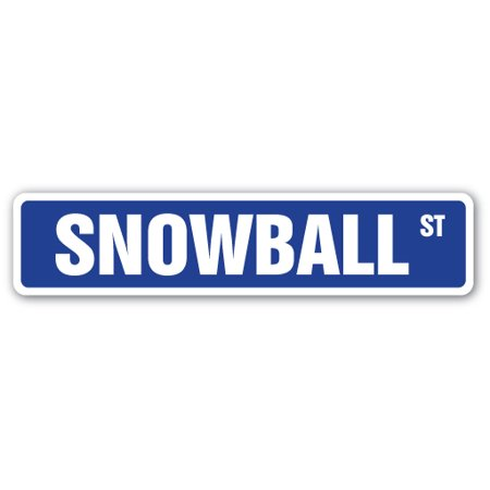 - SNOWBALL Street Sign fights snowing winter ski ice | Indoor/Outdoor |  24