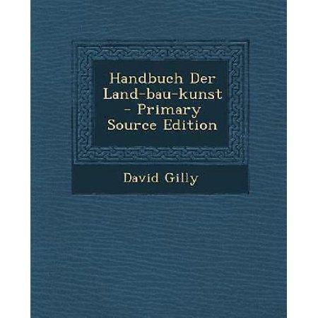 Handbuch Der Land-Bau-Kunst - Primary Source Edition - image 1 de 1