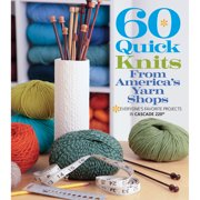 Sixth & Springs Books-60 Quick Knits From America's Yarn Shops