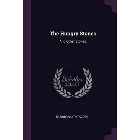The Hungry Stones : And Other Stories