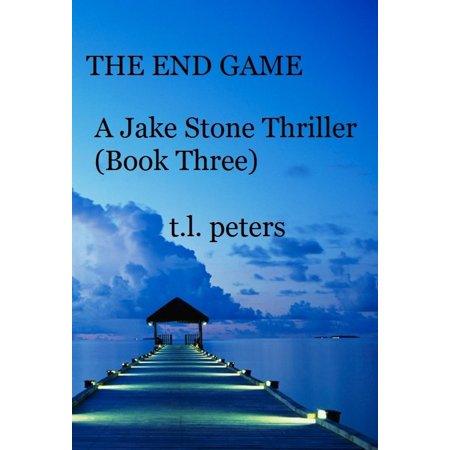 The End Game, A Jake Stone Thriller (Book Three) - eBook](Jake Games)
