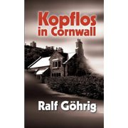 Kopflos in Cornwall