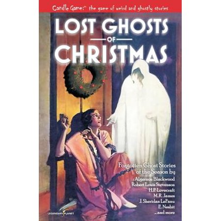 Candle Game: Lost Ghosts of Christmas: Forgotten Ghost Stories of the Season by
