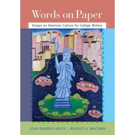words on paper essays on american culture for college writers by hayes and waltman Find the best prices for words on paper, slugbooks words on paper -essays on american culture for college writers by levia dinardo hayes / bradley waltman.
