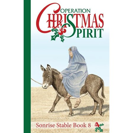 Spirit Store Hours Of Operation (Sonrise Stable : Operation Christmas)