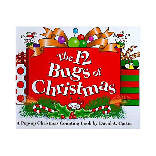 The 12 Bugs of Christmas: A Pop-Up Christmas Counting Book
