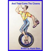 And Then Came The Clowns - eBook