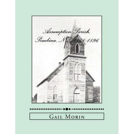 Assumption Parish  Pembina  Nd 1848 1896