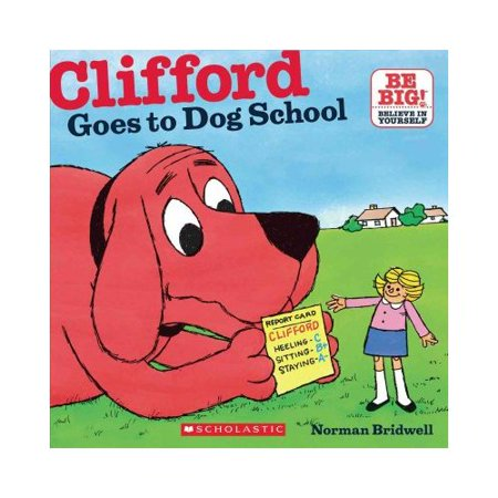 Clifford Goes to Dog School by