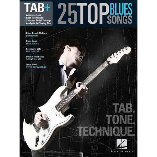 25 Top Blues Songs: Tab =Tab   Tone   Technique