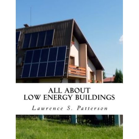 All About Low Energy Buildings