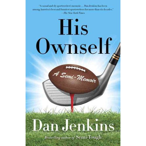 His Ownself: A Semi-Memoir