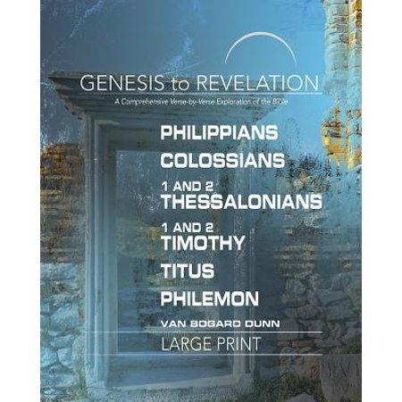 Bible Verses On Education (Genesis to Revelation: Philippians, Colossians, 1-2 Thessalonians Participant Book Large Print : A Comprehensive Verse-By-Verse Exploration of the)