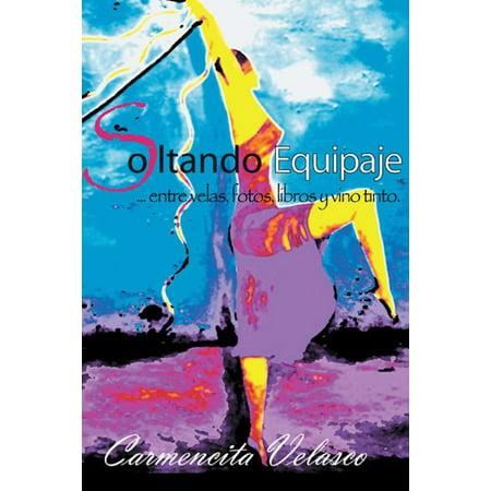 Soltando Equipaje ...Entre Velas, Fotos, Libros Y Vino Tinto - (Fotos De Roberto Tapia Y Larry Hernandez)