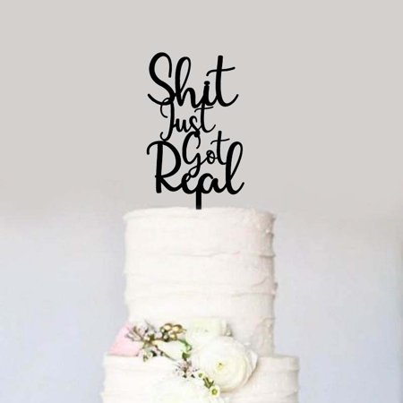 It Just Got Real Engagement Wedding Baby Shower Bridal Shower Gender Reveal Party Cake Topper Black Acrylic Modern Going Away Funny Topper - Go Diego Go Cake
