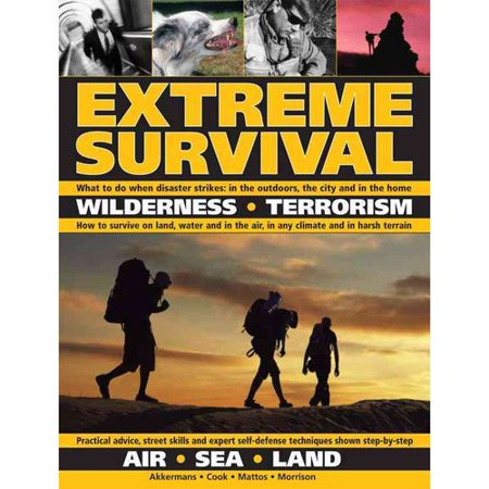 Extreme Survival: Wilderness-terrorism Air-sea-land