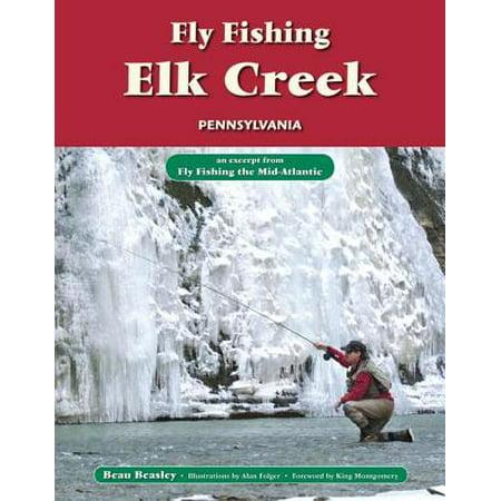 Elk Hair Caddis Fly Pattern - Fly Fishing Elk Creek, Pennsylvania - eBook