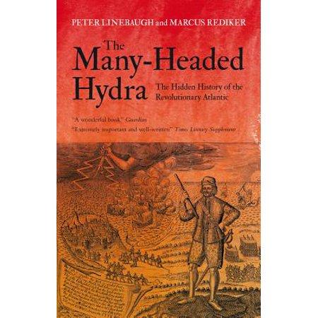 The Many-Headed Hydra: The Hidden History of the Revolutionary Atlantic - 3 Headed Hydra