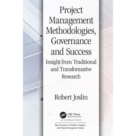 Project Management Methodologies, Governance and Success -