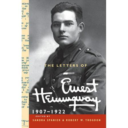 Letters Of Ernest Hemingway  The Letters Of Ernest Hemingway  Volume 1  1907 1922  Hardcover
