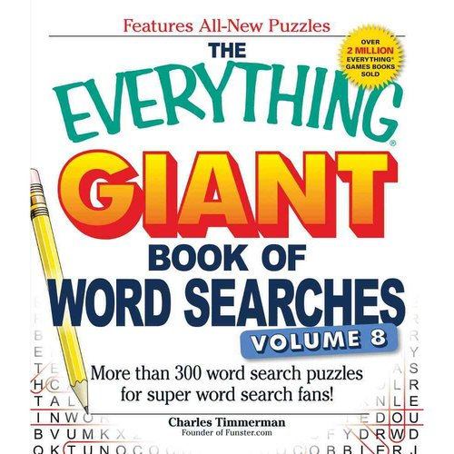 The Everything Giant Book of Word Searches: More Than 300 Word Search Puzzles for Super Word Search Fans!