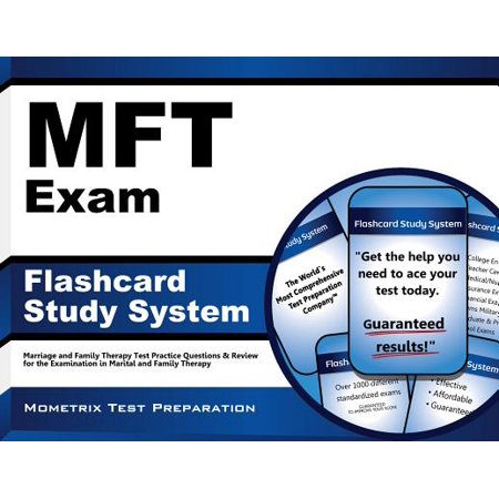 Mft Exam Flashcard Study System : Marriage and Family Therapy Test Practice Questions and Review for the Examination in Marital and Family