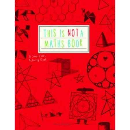 This is Not a Maths Book: A Smart Art Activity Book (Paperback)](Halloween Math Art)