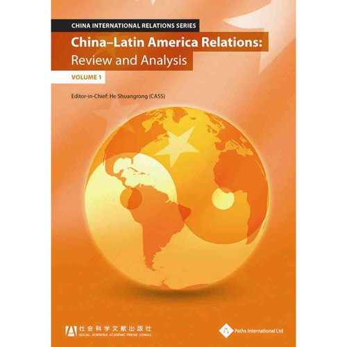 China - Latin America Relations: Review and Analysis
