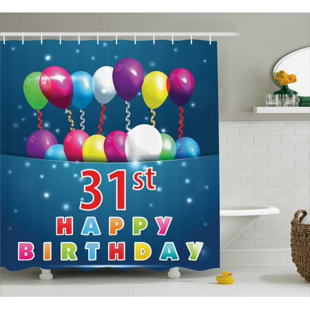 31st Birthday Shower Curtain, Joyful Occasion Party Theme with Colorful Balloons Flying 31 Years Old Age, Fabric Bathroom Set with Hooks, 69W X 75L Inches Long, Multicolor, by - Themes For 4 Year Old Birthday Party