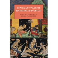 Snuggly Tales of Hashish and Opium (Paperback)