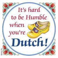 Dutch Tile (Dutch Souvenirs Magnet Tile (Humble Dutchman) )