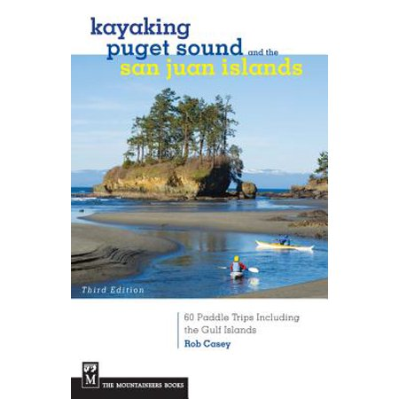 Kayaking Puget Sound & San Juan Islands - eBook
