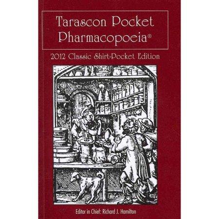 Tarascon Pocket Pharmacopoeia 2012 Classic Shirt Pocket Edition By Md Hamilton