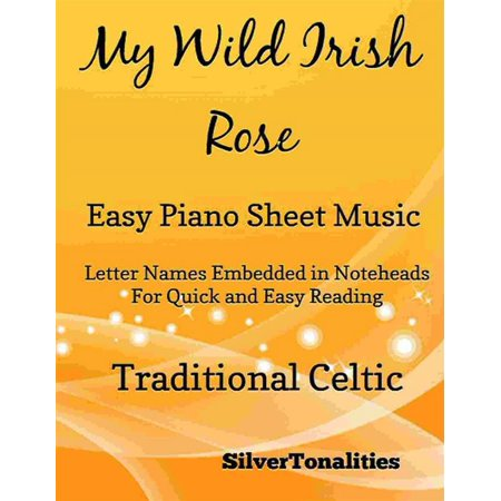 My Wild Irish Rose Easy Piano Sheet Music -