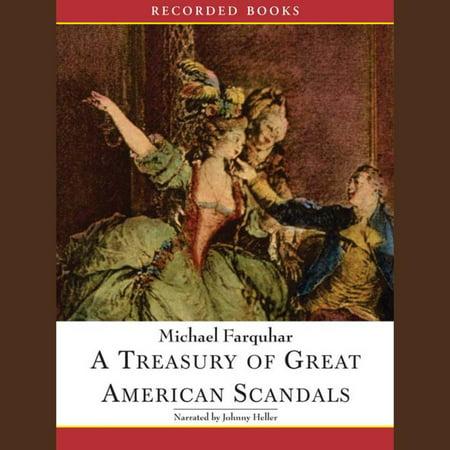 A Treasury Of Great American Scandals Audiobook Walmart