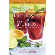 Friendships of Purpose : A Shared Study of Ephesians