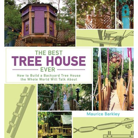 The best tree house ever for Best backyard tree houses